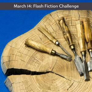March 14 Flash Fiction