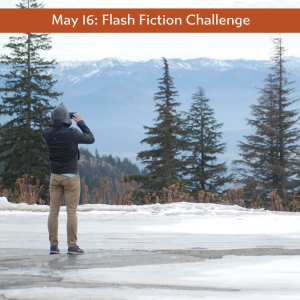 May 16 flash fiction