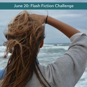 June 20 flash fiction