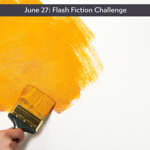 June 27 Flash Fiction