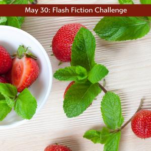 May 30 flash fiction