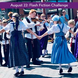 Flash Fiction August 22