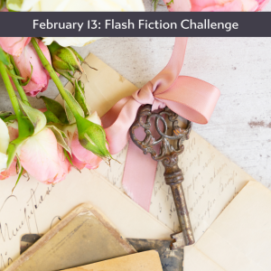 feb 13 flash fiction