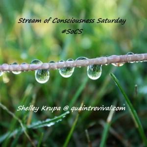 stream of consciousness Saturday