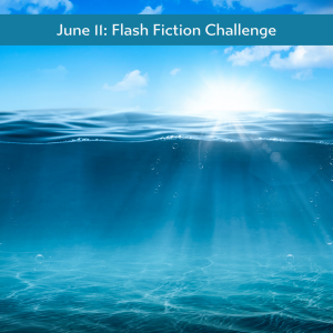 June 11 Flash Fiction